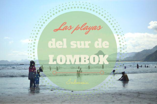 Playas del sur de Lombok