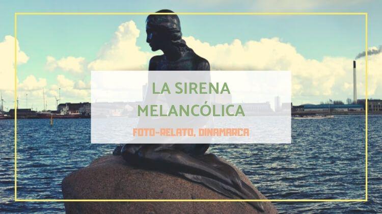 La sirena melancólica