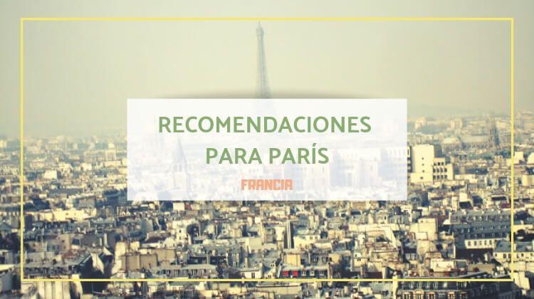 París, recomendaciones para primerizos