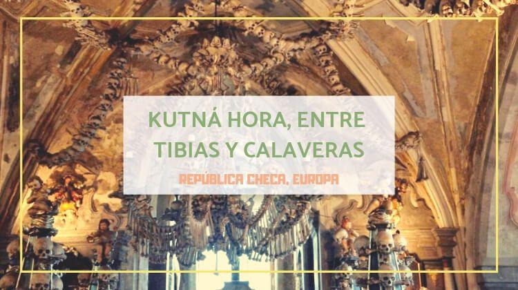 Kutná Hora: huesos, calaveras y una majestuosa catedral.