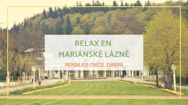 Mariánské Lázně, aguas termales en el reino de la cerveza