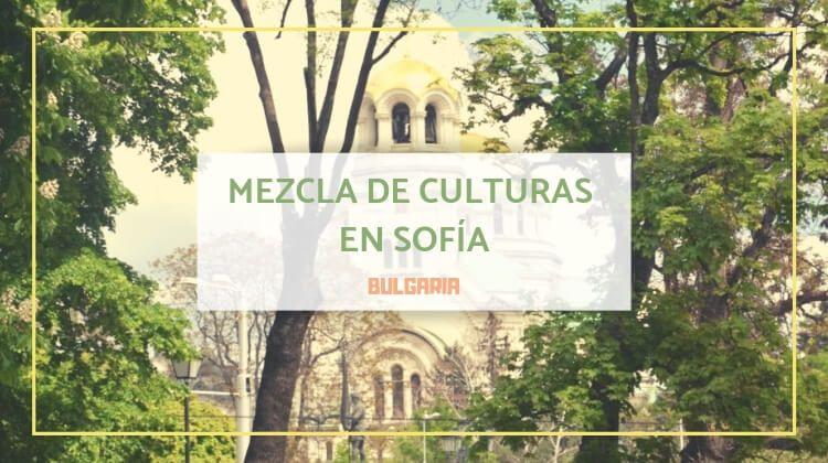 Sofía, mezcla de culturas
