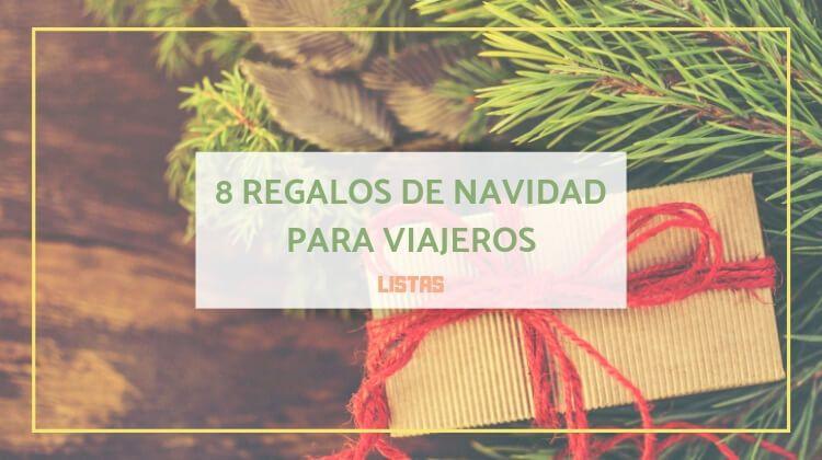 8 regalos de navidad para viajeros