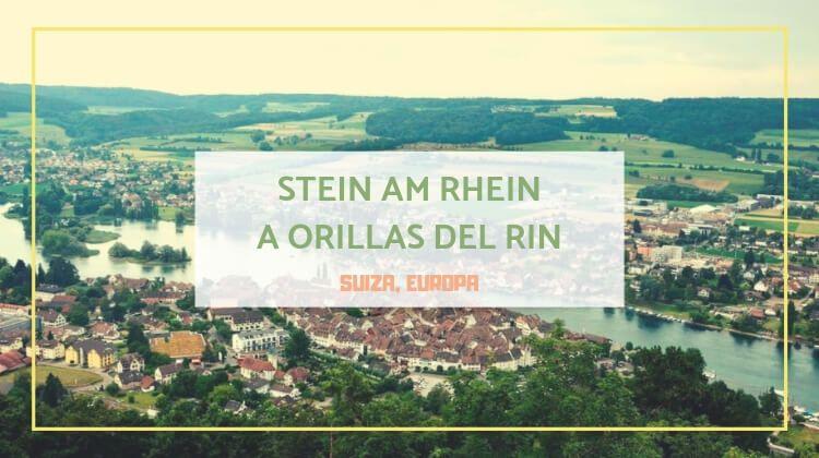 Stein am Rhein: el pueblo más bonito de suiza
