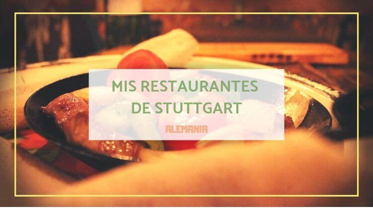 Mis restaurantes preferidos de Stuttgart