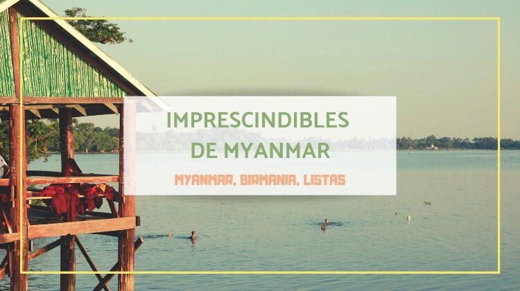 Mis 7 imprescindibles de Myanmar