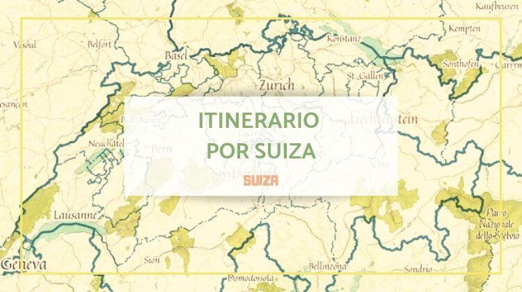 Mi mini itinerario por Suiza