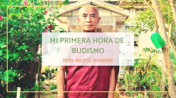 Mi primera hora de budismo