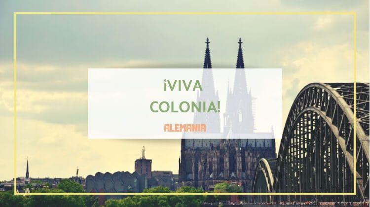 ¡Viva Colonia!