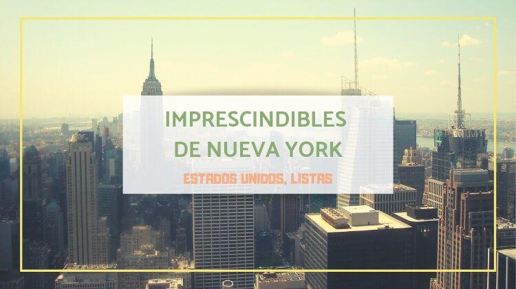 9 Imprescindibles de Nueva York