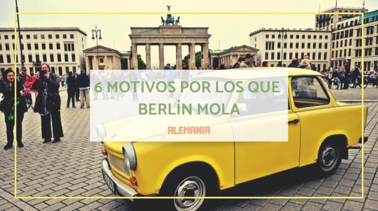 6 motivos por los que Berlín mola