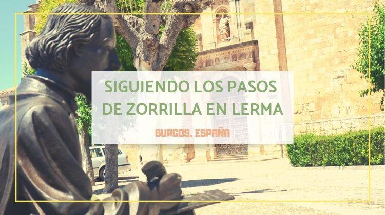 Siguiendo los pasos de José Zorrilla en Lerma en marzo