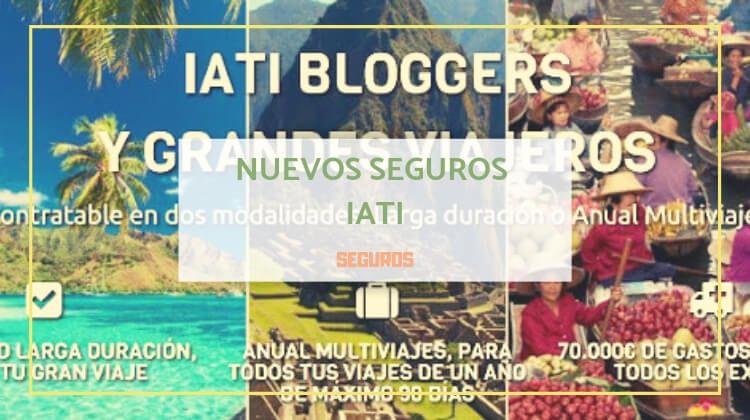 Nuevos seguros de viaje IATI Bloggers y Grandes Viajeros