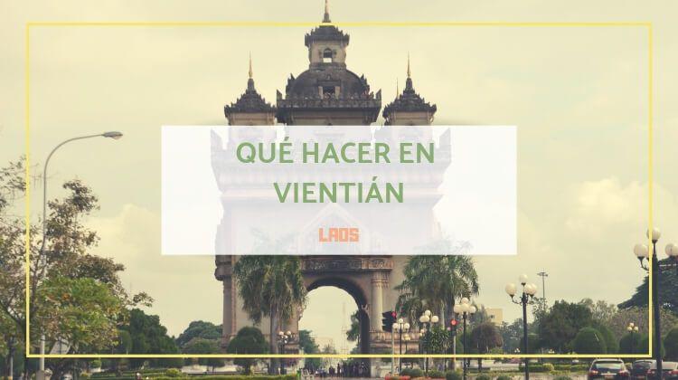 7 cosas que hacer en Vientián