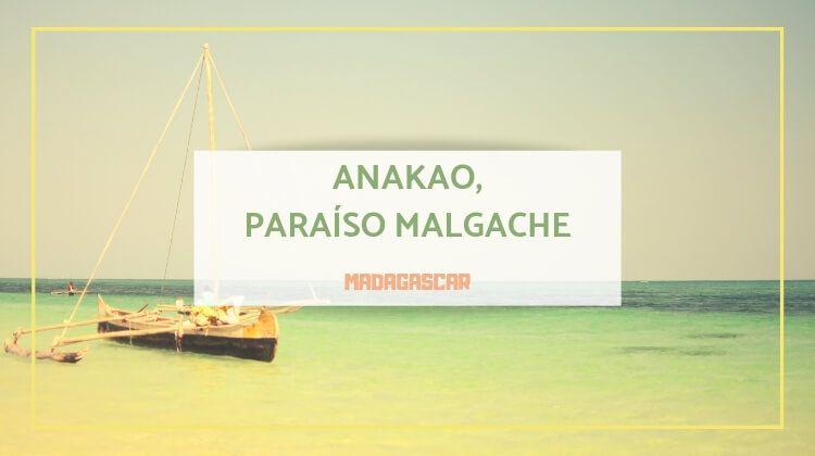 Anakao,el pueblo de Madagascar donde querrás quedarte para siempre