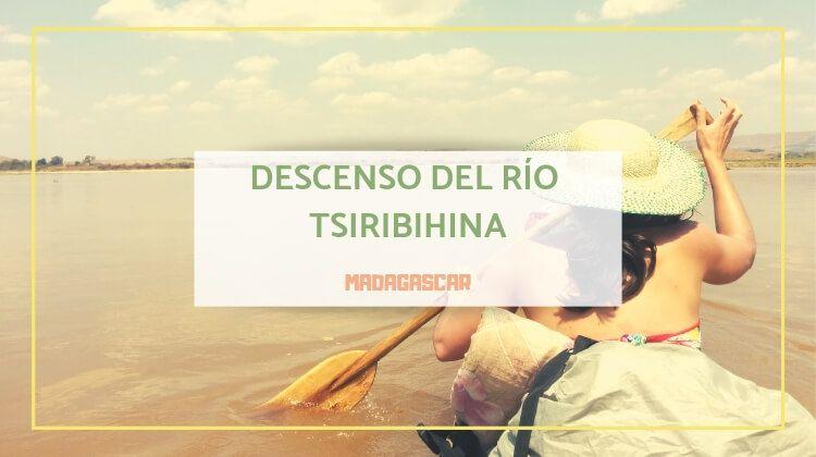 Cómo organizar el descenso del río Tsiribihina