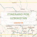 itinerario por uzbekistan 15 dias