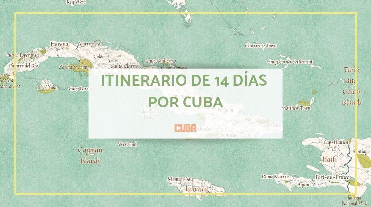 Itinerario por Cuba durante 14 días