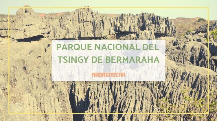 El Parque Nacional Tsingy de Bemaraha