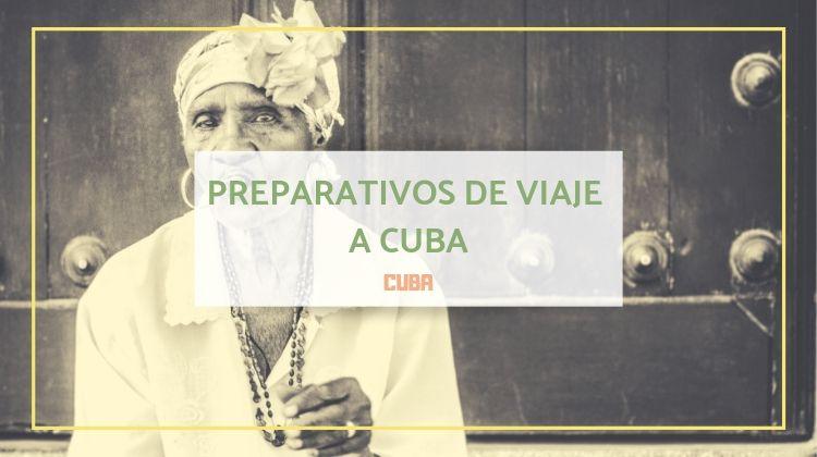 Preparativos de un viaje a Cuba