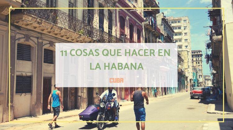 11 cosas que hacer en La Habana